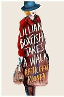 Lillian Boxfish Takes a Walk: A Novel by Rooney, Kathleen