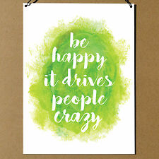 Be Happy It Drives People Crazy Inspirational Cute Metal Sign Plaque 20x15cm