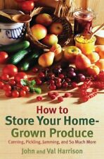 How to Store Your Home-Grown Produce: Canning, Pic