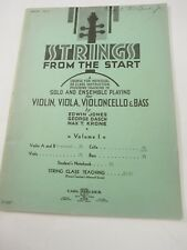 Strings From the Start a Course for Violin, Viola, Violoncello & Bass 1937