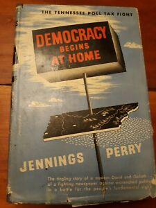 Democracy Begins at Home by Jennings Perry TN poll tax 1944 1st ed