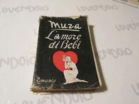 L'Amore Of Abc - Walls - Novel Casa Editrice Sonzogno Milano 1945