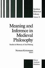 Synthese Historical Library: Meaning and Inference in Medieval Philosophy 32...