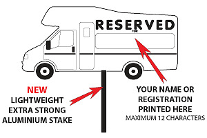 Motorhome/Caravan Pitch Marker reserve Sign
