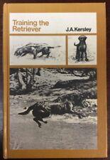 Training The Retriever (1978, Hardback) J A Kersley PreOwnedBook.com