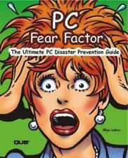 PC Fear Factor: The Ultimate PC Disaster Prevention Guide-ExLibrary