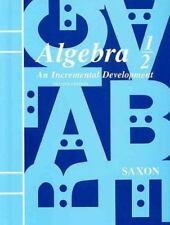 Algebra 1/2: An Incremental Development, Second Edition [Jan 01, 1990] SAXON P..