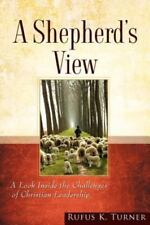 Shepherd's View, Paperback by Turner, Rufus K., Like New Used, Free shipping .