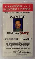 SADDAM HUSSEIN LAMINATED HUNTING TO KILL LICENSE NOVELTY VINTAGE 3X5""
