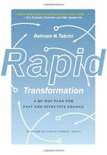 Rapid Transformation: A 90-Day Plan for Fast and E