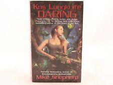 Vg! Kris Longknife Daring by Mike Shepherd. Mass Market Paperback)