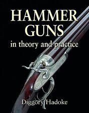 HADOKE DIGGORY SHOTGUNS & SHOOTING BOOK HAMMER GUNS IN THEORY AND PRACTICE  new