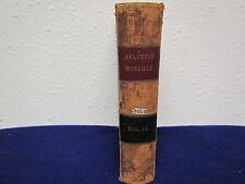 Jan. - June 1864 ALANTIC MONTHLY MAGAZINE , vol.XIII # LXXV / 6 months bound