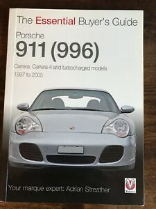 The Essential Buyers Guide Porsche 911 (996) 1997 - 2005 Veloce Publishing