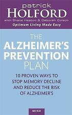 Good, The Alzheimer's Prevention Plan: 10 proven ways to stop memory decline and