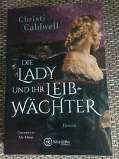 Christi Caldwell / Die Lady und ihr Leibwächter / 12/2018