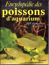 ENCYCLOPEDIE DES POISSONS D'AQUARIUM - Gründ - Stanislav Frank 1984