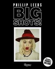 Big Shots!: Polaroids from the World of Hip-Hop and Fashion by Leeds New..