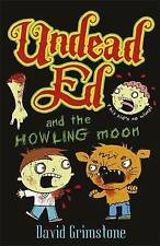 Undead Ed and the Howling Moon, Grimstone, David, New Book