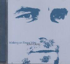 Walking On Razer Wire John Glenn cd