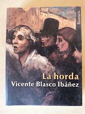 La Horda,Vicente Blasco Ibañez,Barataria 2013