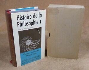 LA PLEIADE : ENCYCLOPEDIE DE LA PLEIADE : HISTOIRE DE LA PHILOSOPHIE 1 / 1979
