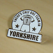 THERE'S ONLY ONE TEAM IN YORKSHIRE - LEEDS - FOOTBALL PIN BADGE