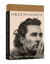 Greenlights Hardcover Book By Matthew McConaughey Author Hollywood Actor Writer