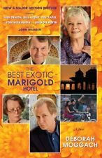 The Best Exotic Marigold Hotel: A Novel (Random House Movie Tie-In Books) by Deb