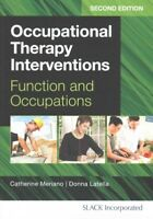 Occupational Therapy Interventions : Function and Occupations, Paperback by M...