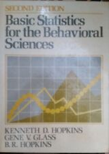Basic Statistics for the Behavioral Sciences by Gene V. Glass, Barbara R. Hopkin