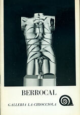 BERROCAL - Tapié Michel, Berrocal. Catalogo, Galleria La Chiocciola. Padova 19