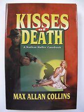 Max Allan Collins – KISSES OF DEATH (2001) –  Detective Short Stories