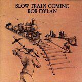 DYLAN Bob - Slow train coming - CD Album