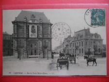 CAMBRAI  : La Rue et Porte Notre-Dame......VO.1911.