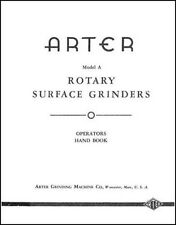 Arter Model A Rotary Surface Grinder Manual Ops & Parts