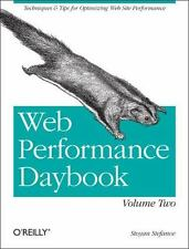 Web Performance Daybook Volume 2: Techniques and Tips for Optimizing Web Site Pe