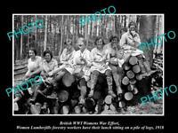 OLD POSTCARD SIZE PHOTO OF BRITISH WWI WOMENS WAR EFFORT LUMBERJILL LOGGERS
