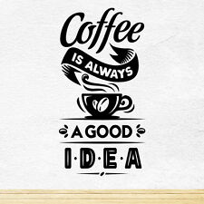 Café bonne idée Tasse Cuisine Autocollant Mural Vinyl Decal Art PUB CAFE Decor murale