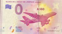 BILLET 0  EURO MUSEE DE L'AIR  ET DE L'ESPACE A 380  FRANCE   NUMERO DIVERS