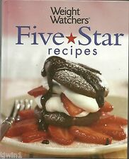 WEIGHT WATCHERS FIVE STAR RECIPES A GREAT HARDBACK COOKBOOK 2005 EDITION YUMMY!