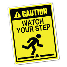 Caution Watch Your Step Sticker Decal Safety Sign Car Vinyl #5987K