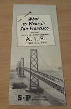 """1941 TRAVEL Brochure~""""What to WEAR in SAN FRANCISCO"""" American Institute Banking~"""