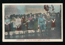 France Alsace STRASBOURG Service for WWI Infantrymen women national dress PPC