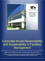 IWFM Lev. 3 pdf workbook-  3.02 Corporate Social Responsibility / Sustainability