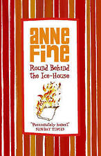 Round Behind The Ice House, Anne Fine, New Book