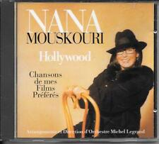CD COMPIL 15 TITRES--NANA MOUSKOURI--HOLLYWOOD - CHANSONS DE MES FILMS PREFERES