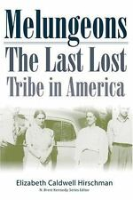 Melungeons : The Last Lost Tribe in America-ExLibrary