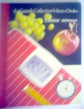 LIVRE DE RECETTES DE 1988,CUISINE MINCEUR, LA GRANDE COLLECTION MICRO-ONDES