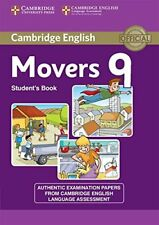 Cambridge English Young Learners 9 Movers Student's Book: Authentic Examination